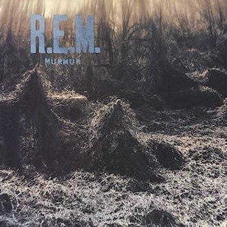 Murmur (album) - Image: R.E.M. Murmur