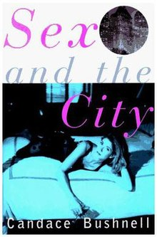 Sex and the city by candace bushnell