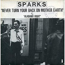 Sparks - Never Turn Your Back on Mother Earth.jpg