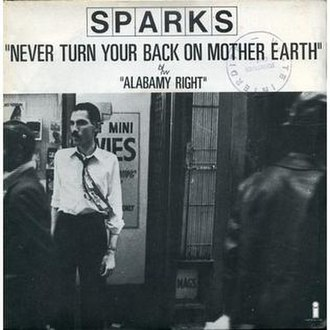 Never Turn Your Back on Mother Earth - Image: Sparks Never Turn Your Back on Mother Earth