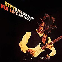 Steve Miller Band Fly Like an Eagle.jpg
