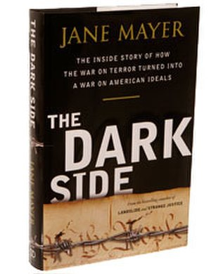 The Dark Side (book) - Image: The Dark Side Jane Mayer book