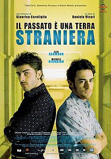 <i>The Past Is a Foreign Land</i> 2008 film directed by Daniele Vicari