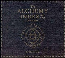 Thrice - The Alchemy Index Vols. I & II-Fire & Water cover.jpg