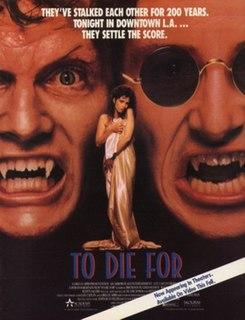 <i>To Die For</i> (1989 film) 1989 film by Deran Sarafian