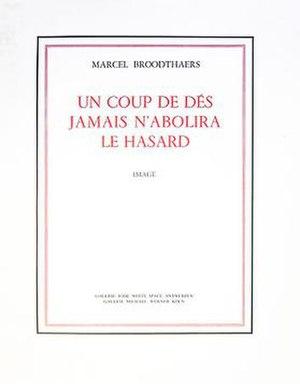 Un Coup de Dés Jamais N'Abolira Le Hasard (Broodthaers) - Un Coup de Dés Jamais N'Abolira Le Hasard, 1969