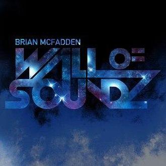 Wall of Soundz - Image: Wallofsoundz brian