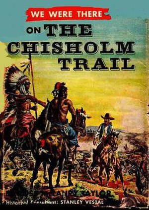 We Were There - Cover of We Were There on the Chisholm Trail, the 14th book in the series.