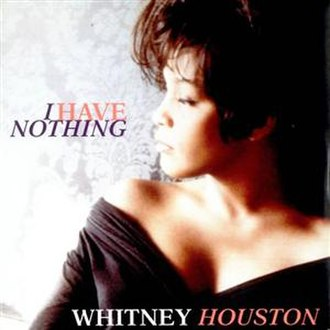 I Have Nothing - Image: Whitney Houston I Have Nothing