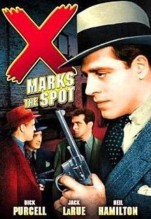 <i>X Marks the Spot</i> (1942 film) 1942 film by George Sherman