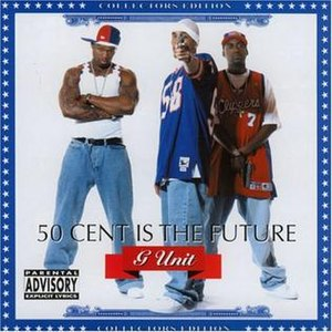 50 Cent Is the Future - Image: 50 Cent Is the Future