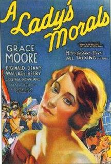 <i>A Ladys Morals</i> 1930 film by Sidney Franklin