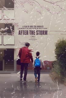 <i>After the Storm</i> (2016 film) 2016 Japanese film directed by Hirokazu Kore-eda
