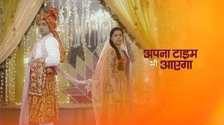 <i>Apna Time Bhi Aayega</i> Indian television series