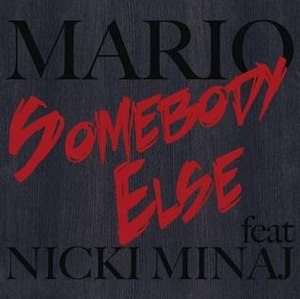"Somebody Else (Mario song) - Image: Artwork for Mario's single, ""Somebody Else"""