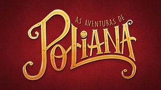 <i>As Aventuras de Poliana</i>