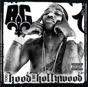 Too Hood 2 Be Hollywood - Image: BG 2009 Cover Final