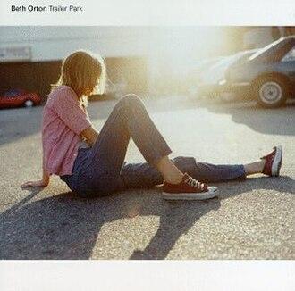 Trailer Park (album) - Image: Beth Orton Trailer Park