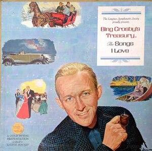 Bing Crosby's Treasury - The Songs I Love - Image: Bing Crosby's Treasury The Songs I Love (album cover)