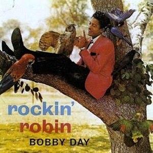 Rockin' Robin (song) - Image: Bobby Day Rockin' Robin
