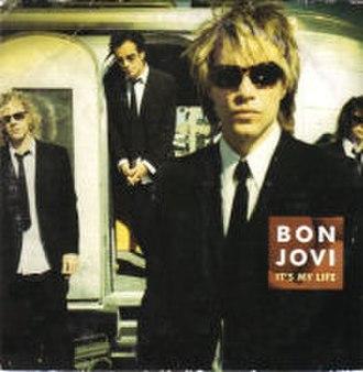 It's My Life (Bon Jovi song) - Image: Bon Jovi Its My Life CD Single Cover