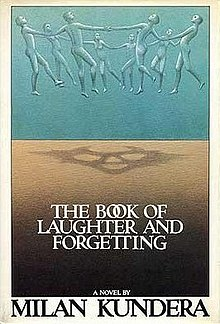 The Book of Laughter and Forgetting - Wikipedia
