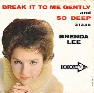 Break It to Me Gently - Image: Break It to Me Gently Brenda Lee