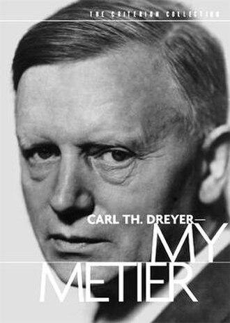Carl Th. Dreyer—My Metier - Image: Carl Th Dreyer My Metier