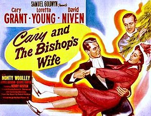 "The Bishop's Wife - In some US markets, the film was retitled ""Cary and the Bishop's Wife"""