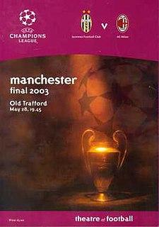 2003 UEFA Champions League Final association football match