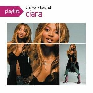 Playlist: the Very Best of Ciara - Image: Ciara Playlist