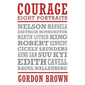 Courage: Eight Portraits - Image: Courage Gordon Brown