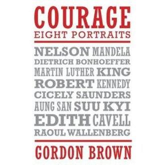 Courage: Eight Portraits - Image: Courage Gordon Brown