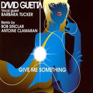 Give Me Something (David Guetta song) - Image: David Guetta Give Me Something