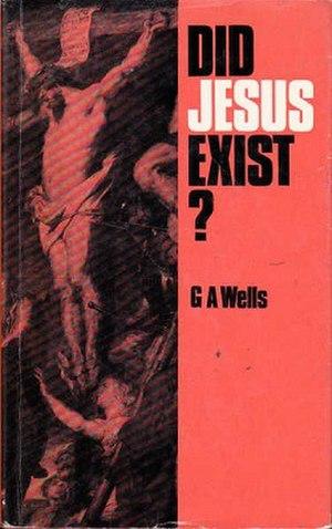 Did Jesus Exist? (Wells) - Image: Did Jesus Exist (George Albert Wells book)