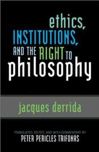Ethics, Institutions, and the Right to Philosophy - Image: Ethics, Institutions, and the Right to Philosophy