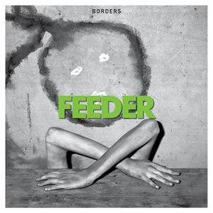 Borders (Feeder song) - Image: Feeder Borders