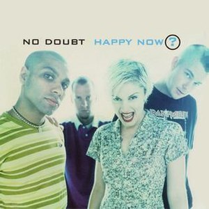 Happy Now? (No Doubt song) - Image: Happynownodoubt
