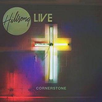 Cornerstone (Hillsong Worship album) - Image: Hillsong Cornerstone
