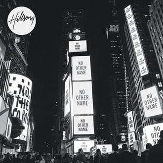 No Other Name - Image: Hillsong No Other Name Times Square