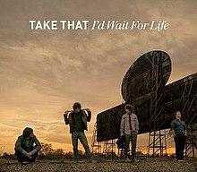 I'd Wait for Life (Take That single - cover art).jpg