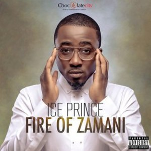 Fire of Zamani - Image: Ice Prince's Fire of Zamani album cover