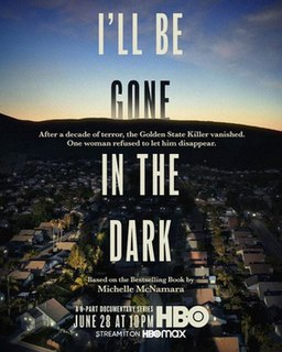 <i>Ill Be Gone in the Dark</i> (TV series) American true crime documentary series