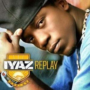 Replay (Iyaz album) - Image: Iyazalbumreplay