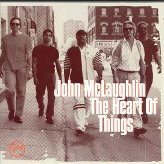 The Heart of Things - Image: John Mc Laughlin The Heart of Things