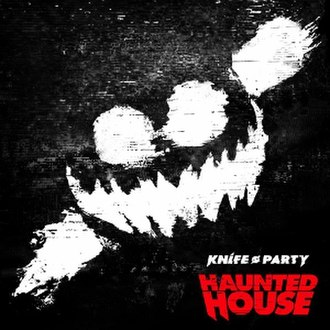 Haunted House (EP) - Image: Knife Party Haunted House (EP)