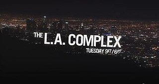 <i>The L.A. Complex</i> Canadian drama television series