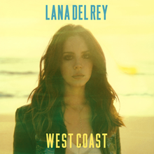 "A yellow-filtered portrait of a brunette woman wearing a denim jacket, standing on a beach with waves as her backdrop. In bold blue font above her is the name, Lana Del Rey. Below her in bold yellow font is the title ""West Coast""."