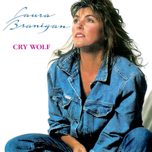 Cry Wolf (Laura Branigan song) - Wikipedia