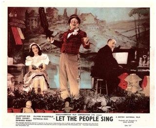 <i>Let the People Sing</i> (film) 1942 film by John Baxter